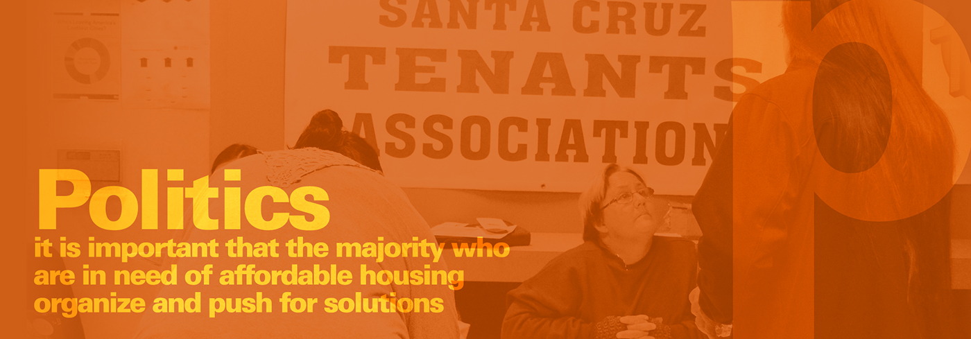 Image: Politics it is important that the majority who are in need of affordable housing organize and push for solutions